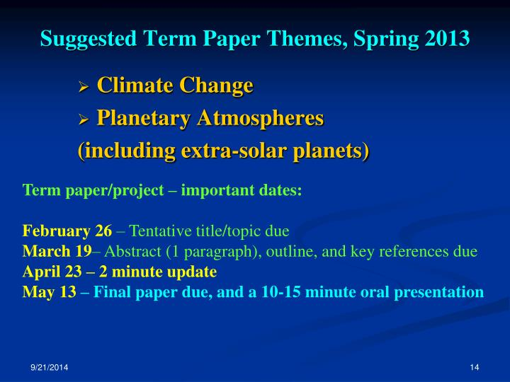 Suggested Term Paper Themes, Spring 2013