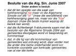 besluite van die alg sin junie 2007 onder andere is besluit