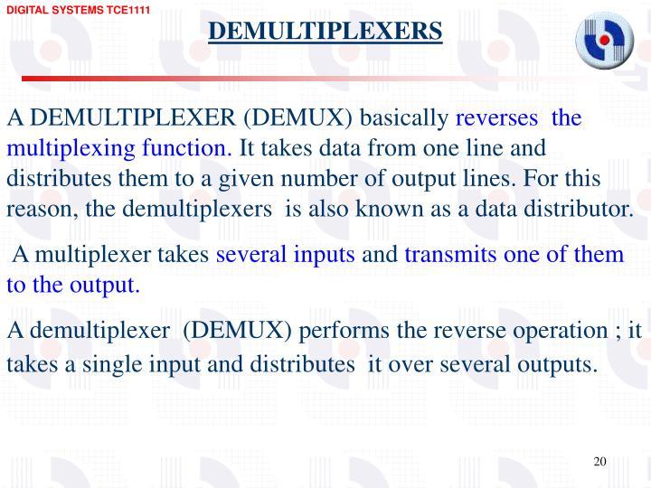 DEMULTIPLEXERS