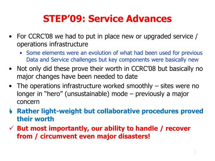 STEP'09: Service Advances