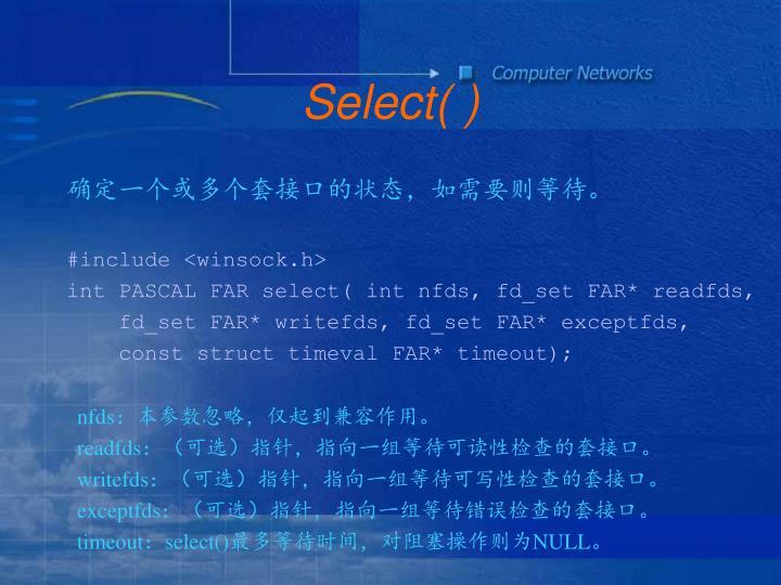 Select( )