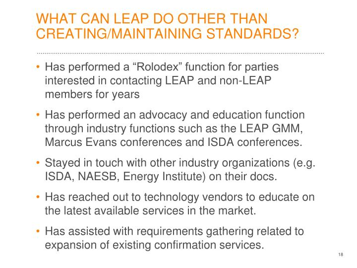 WHAT CAN LEAP DO OTHER THAN CREATING/MAINTAINING STANDARDS?