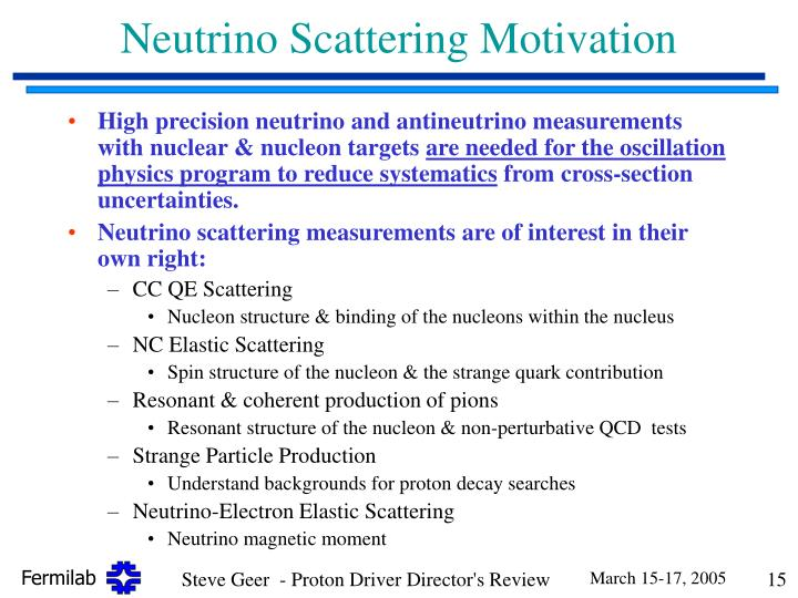 Neutrino Scattering Motivation