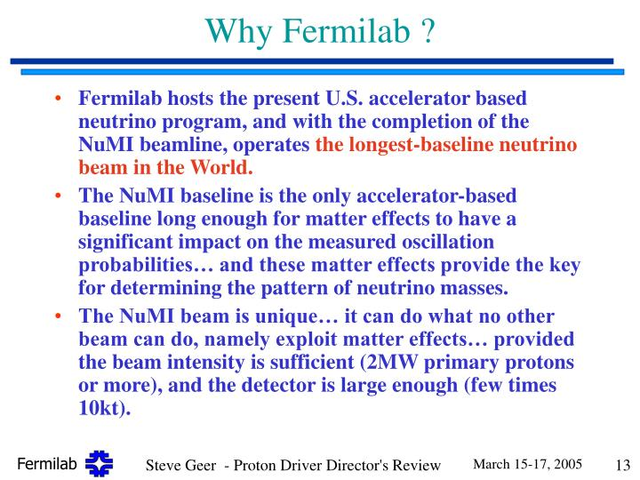 Why Fermilab ?