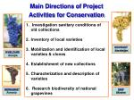 main directions of project activities for conservation