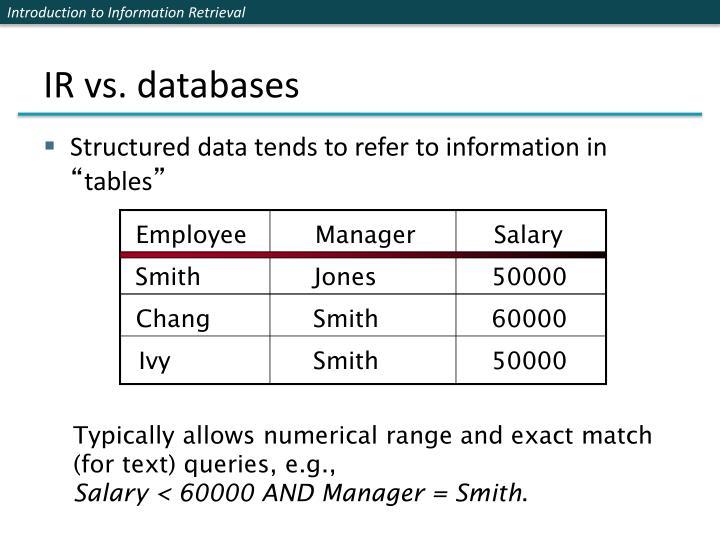 IR vs. databases