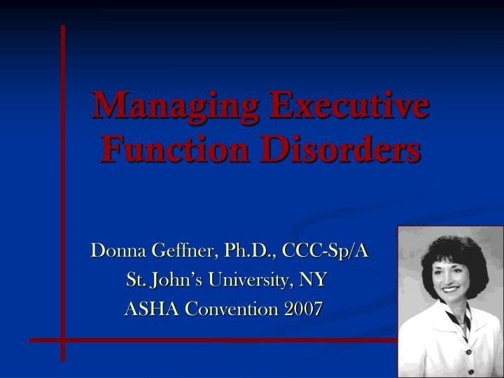managing executive function disorders n.