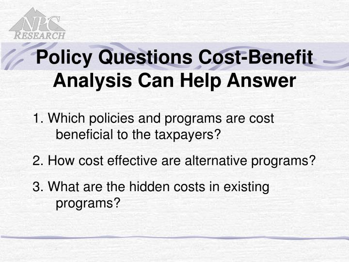Policy Questions Cost-Benefit Analysis Can Help Answer