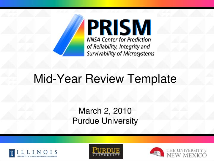 Ppt mid year review template march 2 2010 purdue for Mid year review template