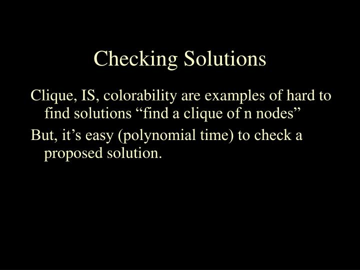 Checking Solutions