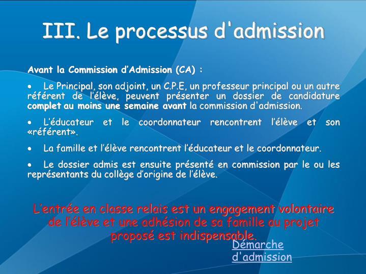 III. Le processus d'admission