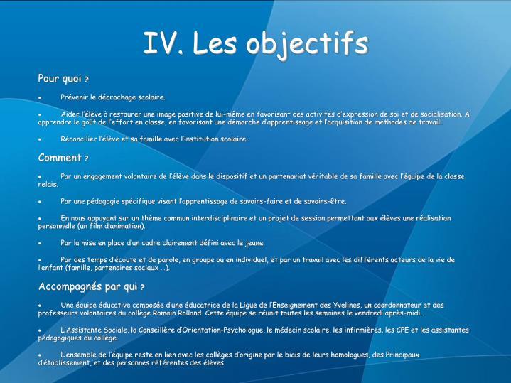 IV. Les objectifs