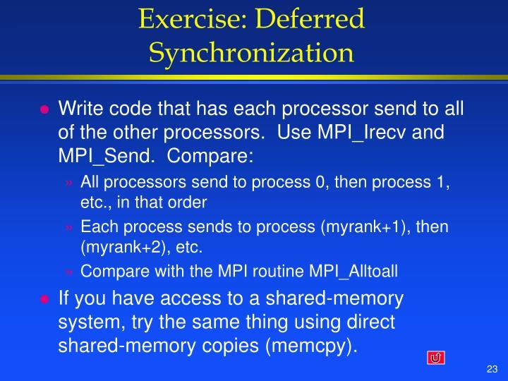 Exercise: Deferred Synchronization
