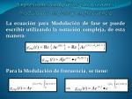 expresiones complejas para se ales moduladas en fase y en frecuencia
