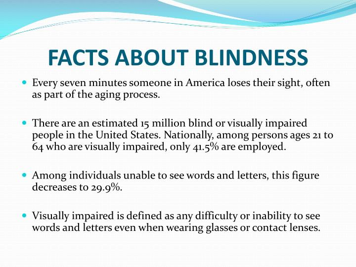 FACTS ABOUT BLINDNESS