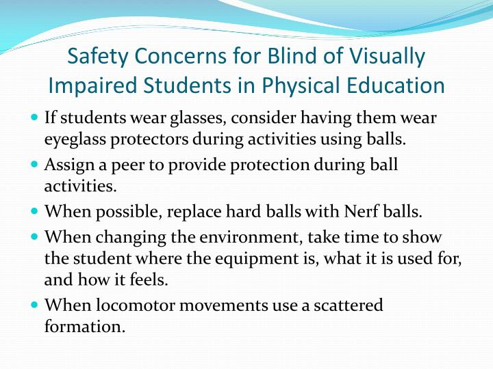 Safety Concerns for Blind of Visually Impaired Students in Physical Education
