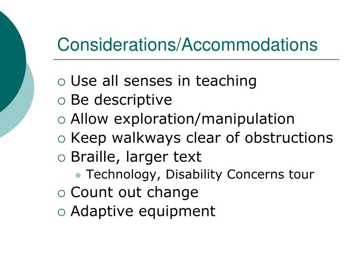Considerations/Accommodations