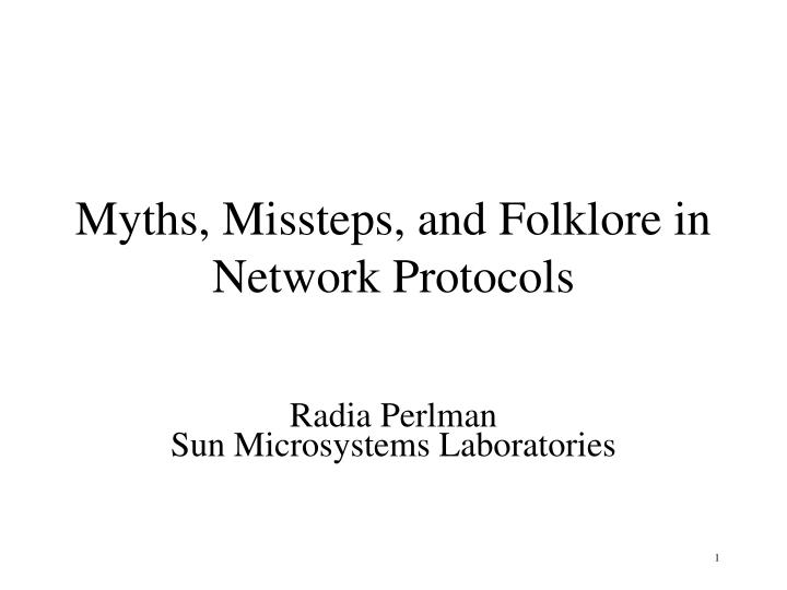 myths missteps and folklore in network protocols n.