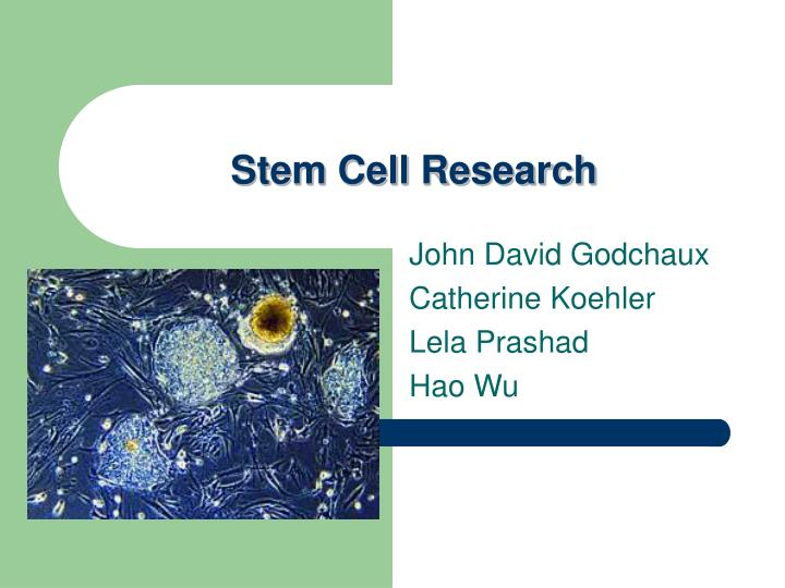 human health technology stem cell research New technological advances in stem cell according to the research team, human embryonic stem cells cultured in culture technology facilitate stem cell.