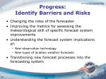 progress identify barriers and risks2