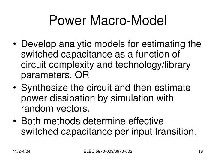 Power Macro-Model