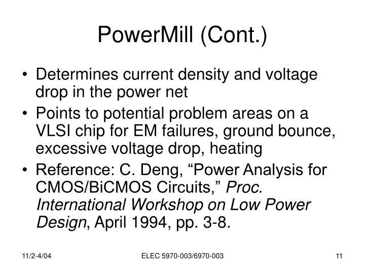 PowerMill (Cont.)