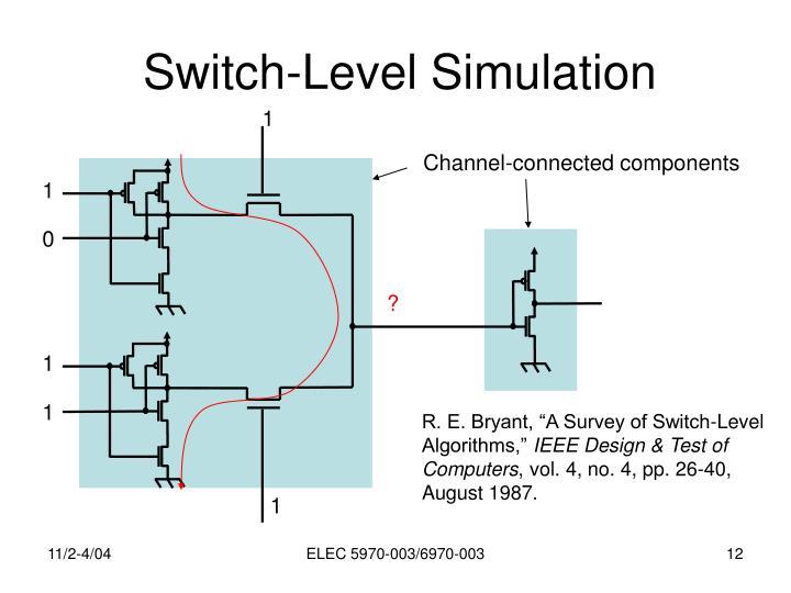 Switch-Level Simulation