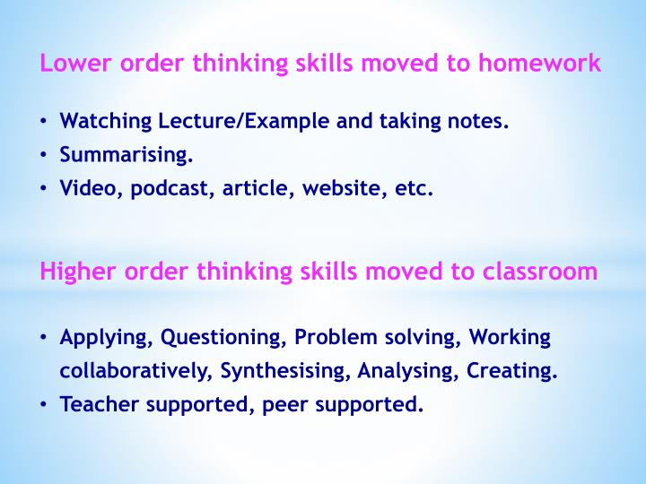Lower order thinking skills moved to homework