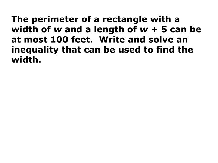 The perimeter of a rectangle with a width of