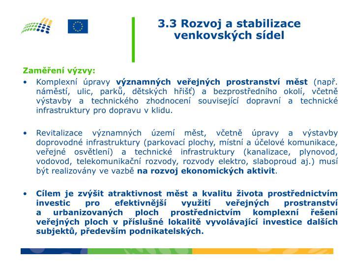 3.3 Rozvoj a stabilizace venkovských sídel