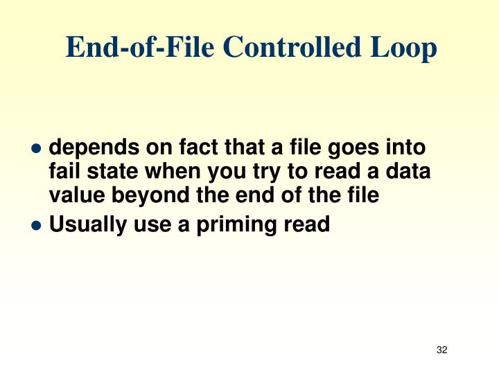 End-of-File Controlled Loop