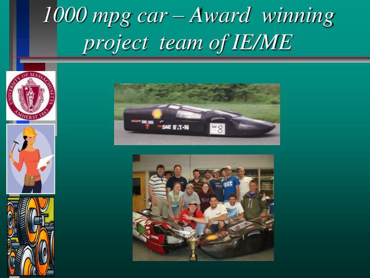 1000 mpg car – Award  winning project  team of IE/ME