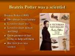 beatrix potter was a scientist