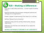 rlr making a difference