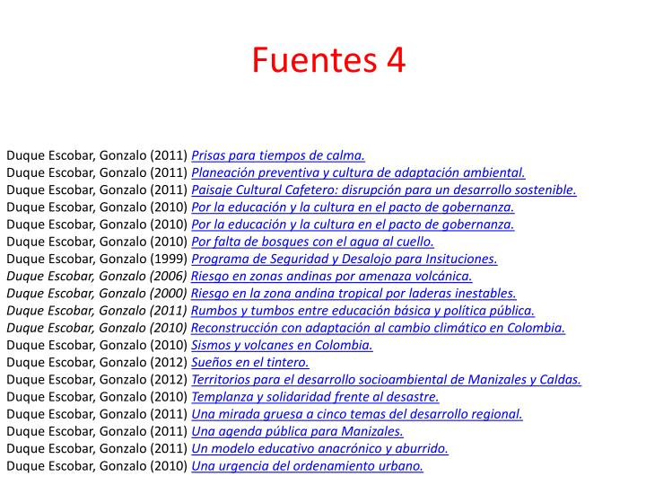 Fuentes 4