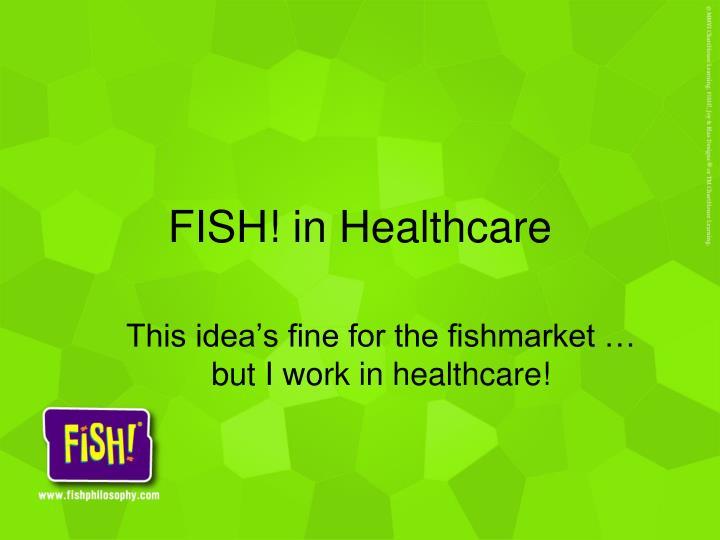 FISH! in Healthcare