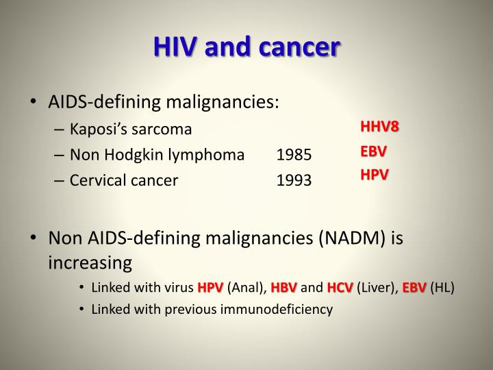 Hiv and cancer