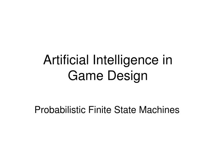 artificial intelligence in game design n.