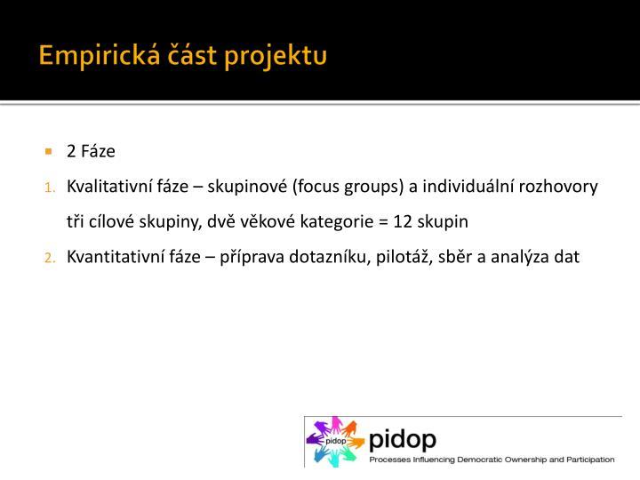Empirická část projektu