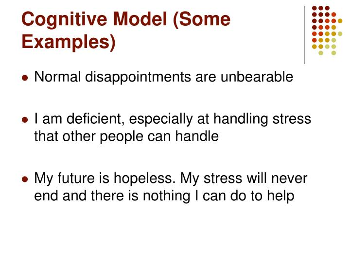 Cognitive Model (Some Examples)