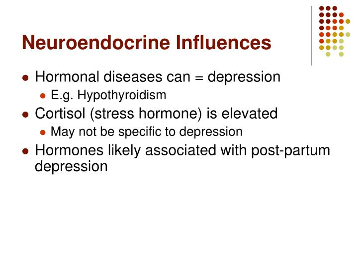 Neuroendocrine Influences