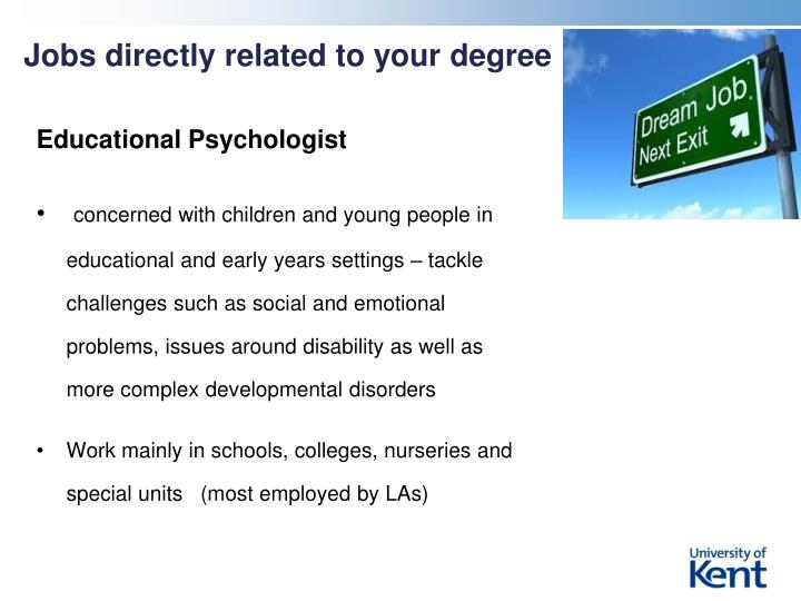 Jobs directly related to your degree
