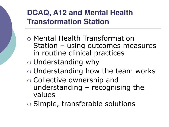DCAQ, A12 and Mental Health Transformation Station