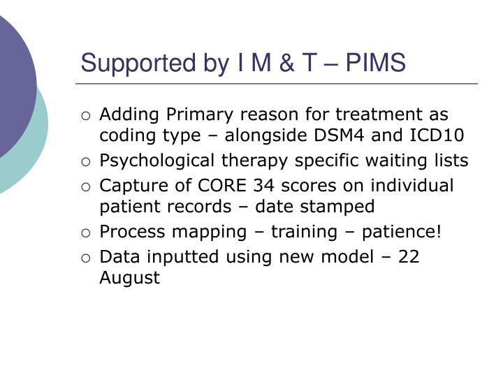 Supported by I M & T – PIMS