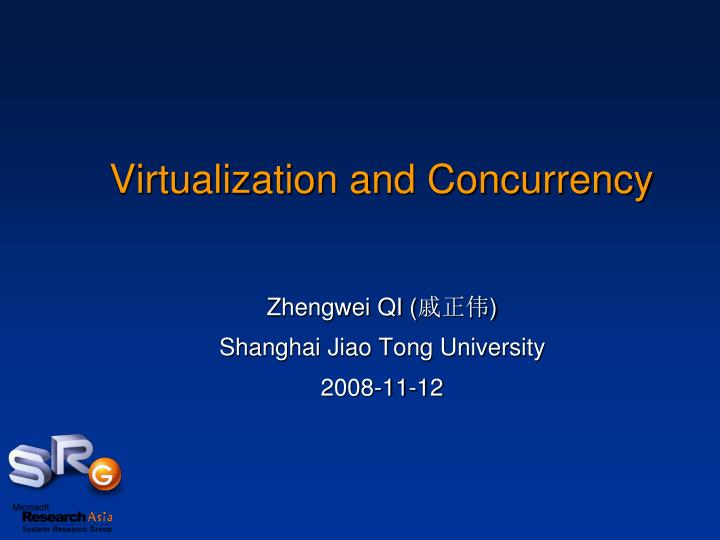 virtualization and concurrency n.