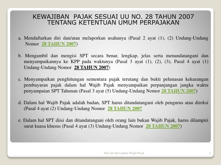 KEWAJIBAN  PAJAK SESUAI UU NO. 28 TAHUN 2007 TENTANG KETENTUAN UMUM PERPAJAKAN