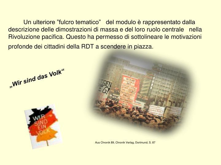 """Un ulteriore """"fulcro tematico""""   del modulo è rappresentato dalla descrizione delle dimostrazioni di massa e del loro ruolo centrale   nella Rivoluzione pacifica. Questo ha permesso di sottolineare le motivazioni profonde dei cittadini della RDT a scendere in piazza."""