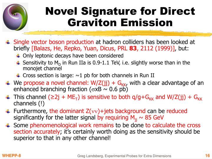 Novel Signature for Direct Graviton Emission