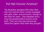 did mali discover america