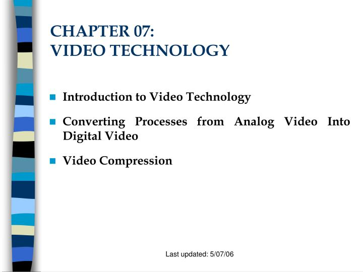 chapter 07 video technology n.